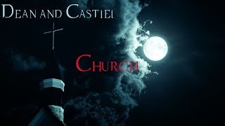 Dean and Castiel - Church [Song/Video Request]