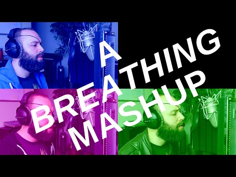 A Breathing Mashup (Voice, Guitar, Synths, Production)