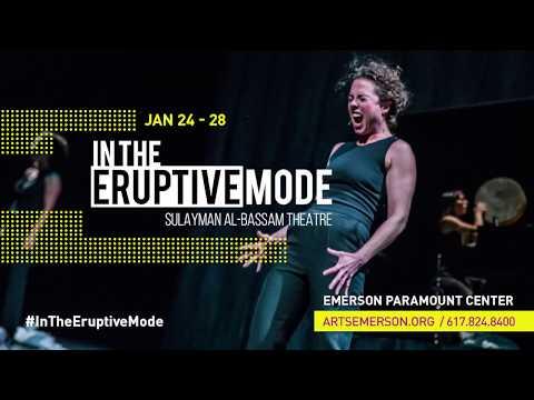 In The Eruptive Mode à Boston/ ArtsEmerson du 24 au 28 Janvier 2018