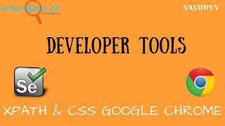 Finding Xpath and CSS in Chrome Developer Tools