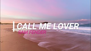 Sam Fender   Call Me Lover (Sub. Español + Lyrics)