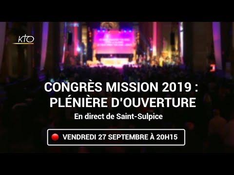 Congrès Mission 2019 : Séance d'ouverture