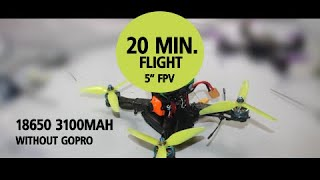 "20 minutes of flight 5"" fpv drone 