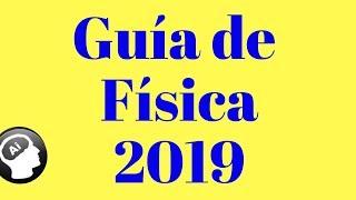 Guía de Fisica, UNAM 2019, ÁREA 4