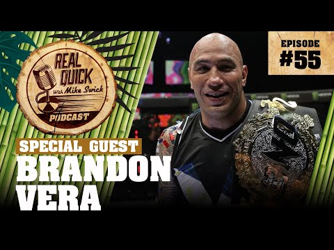 #55 – Brandon Vera – Real Quick With Mike Swick Podcast