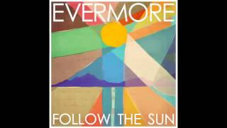 Evermore - Beautiful