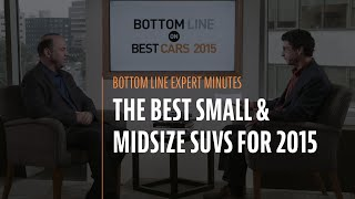 The Best Small & Midsize SUVs For 2015