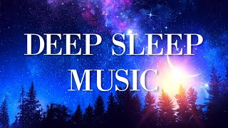 Calming Deep Sleep Music | Fall Asleep Easy | Bedtime Meditation | Relaxing Sleeping Music | Naptime