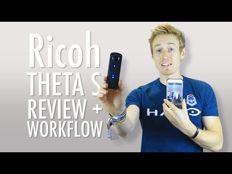 Ricoh THETA S | 360 camera | review, workflow, tips & tricks