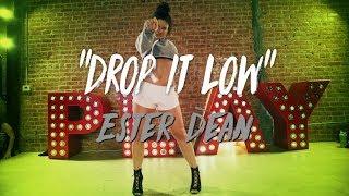 "Ester Dean - ""Drop it Low""   Nicole Kirkland Choreography"