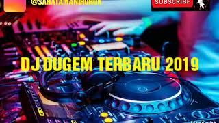 DJ REMIX DUGEM TERBARU 2019