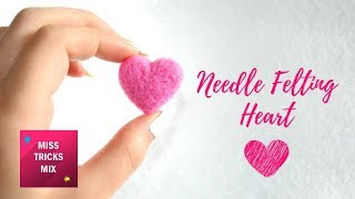 Easy Needle  Felting Heart Step By Step DIY Tutorial.
