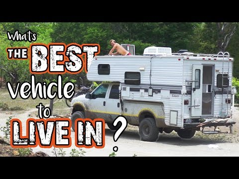 WHAT IS THE BEST VEHICLE TO LIVE IN?