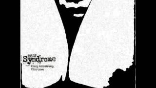 Craig Armstrong   This Love (Beat Syndrome Remix)