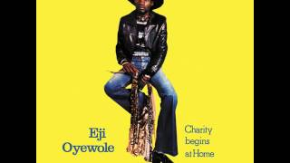 Eji Oyewole - Charity Begins At Home
