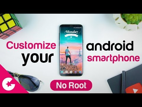 Best Apps To Customize Your Android Phone (No Root)