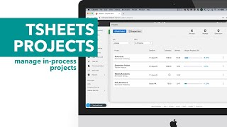 QuickBooks Time Projects - Manage In-Process Projects