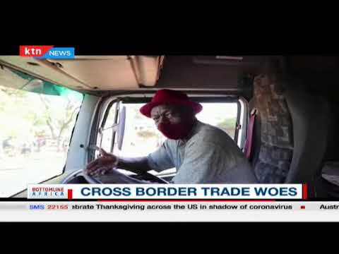 Cross Border trade woes | Bottomline Africa