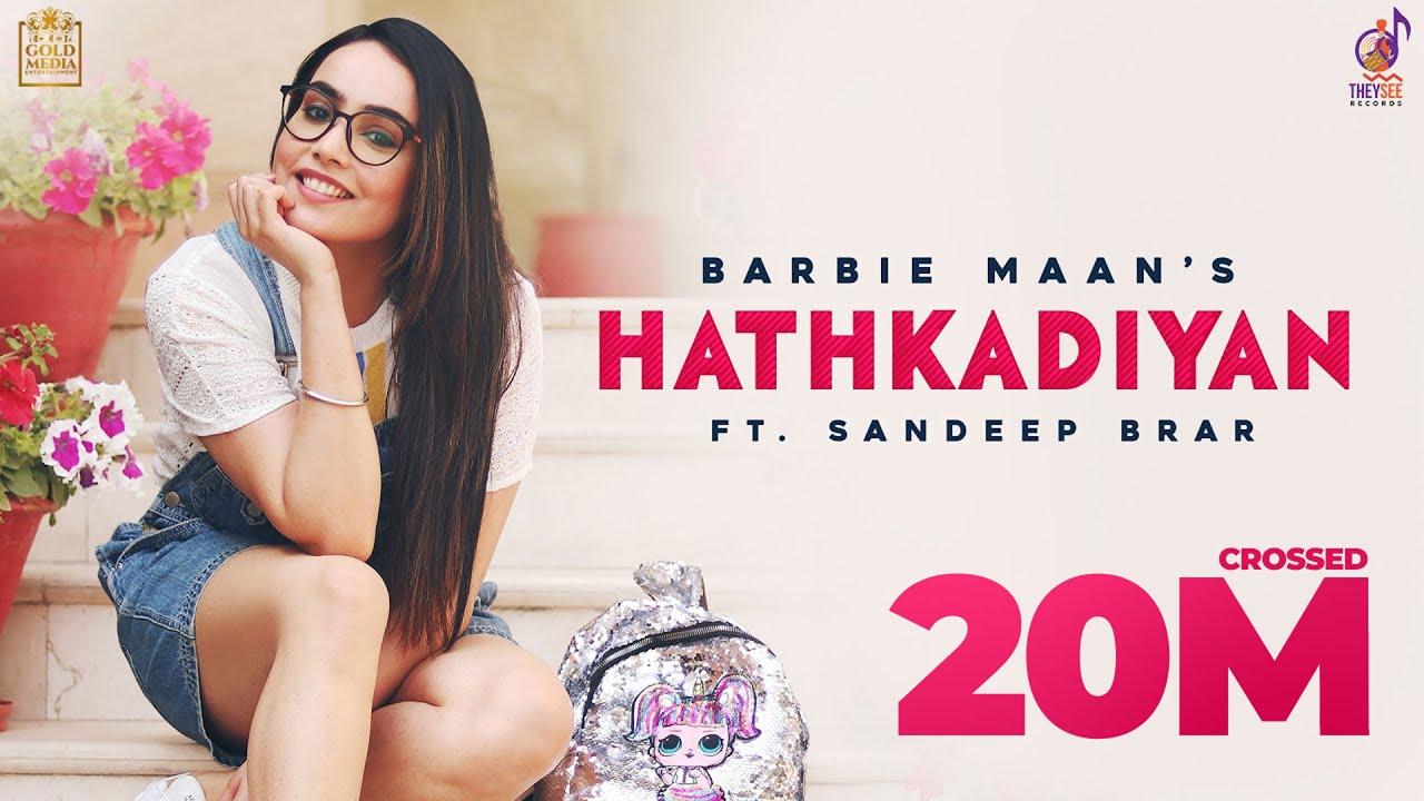 Hathkadiyan Lyrics Barbie Maan | Sandeep Brar | AvvySra| Latest Punjabi Song 2021| Barbie Maan Lyrics