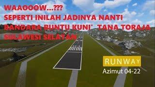WAOOW Seperti Inilah Jadinya Nanti Bandara Buntu Kuni' Di Tana Toraja Sulawesi Selatan