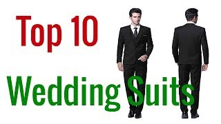 Top 10 Best Wedding Suits For Men 2020