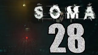 ► SOMA | #6 | 4/4 | Dno! | CZ Lets Play / Gameplay [1080p] [PC]