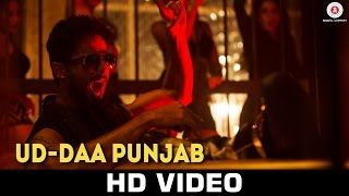 Ud-daa Punjab - Song Video - Udta Punjab