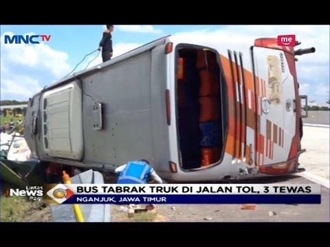 Kecelakaan Maut! Berkecepatan Tinggi, Bus Tabrak Truk di Ngajuk Sebabkan 3 Orang Tewas - LIP 07/02