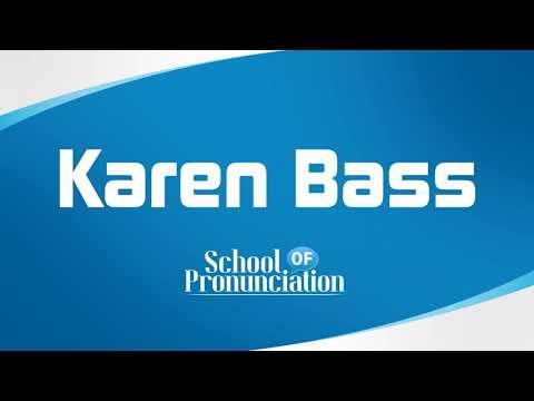 Learn How To Pronounce Karen Bass