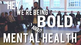 Being Bold About Mental Health