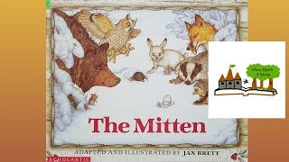 The Mitten By Jan Brett: Childrens Books Read Aloud On Once Upon A Story