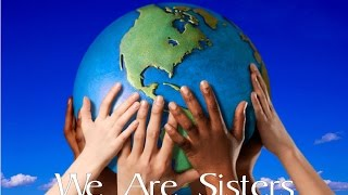 We Are Sisters - Sounds Of Sisterhood {title track}