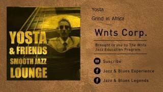 Yosta - Grind in Africa