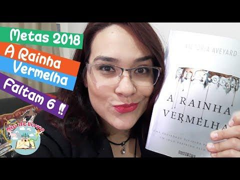 A Rainha Vermelha - Victoria Aveyard - Ed. Seguinte - Meta de Leitura 2018