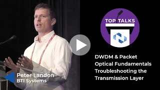 Tutorial DWDM & Packet Optical Fundamentals Troubleshooting the Transmission Layer