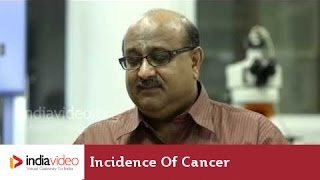 How common is cancer in India?