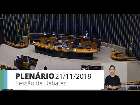 Plenário - Sessão de debates - 21/11/19 - 14:00