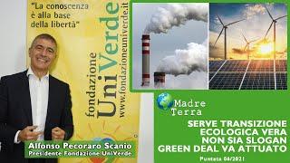 Madre Terra – 06/2021 – Serve transizione ecologica vera