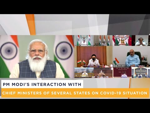 PM Modi's interaction with Chief Ministers of several states on COVID-19 situation