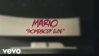 Mario - Somebody Else (Lyric Video) ft. Nicki Minaj