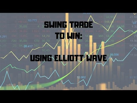 Learn How to Day Trade: Swing Trade to Win: Using Elliott Wave