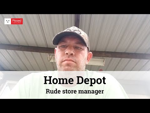 Home Depot - Rude store manager
