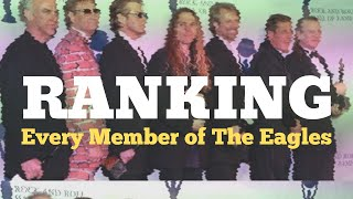 Eagles | Ranking the Band Members
