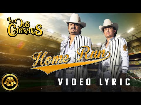 Los Dos Carnales - Home Run (Video Lyric) music video cover