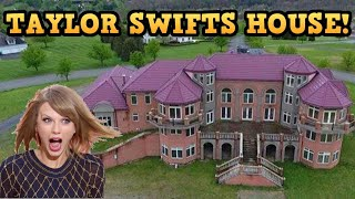 TAYLOR SWIFTS PARENTS ABANDONED MANSION!