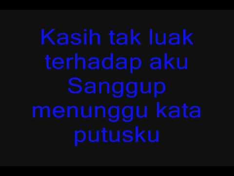 , title : 'Ukays - Di Sana Menanti Di Sini Menunggu with lirik'