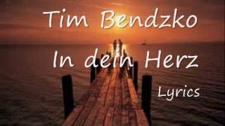 Tim Bendzko In Dein Herz Lyrics