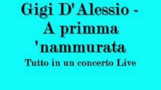 Gigi D'Alessio   A Primma 'Nnammurata