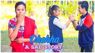 Dhokha-A Sad Story| Brother and Sister's Love| Heart Touching Story |Prashant Sharma