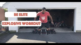 Become Elite: Explosive Workout